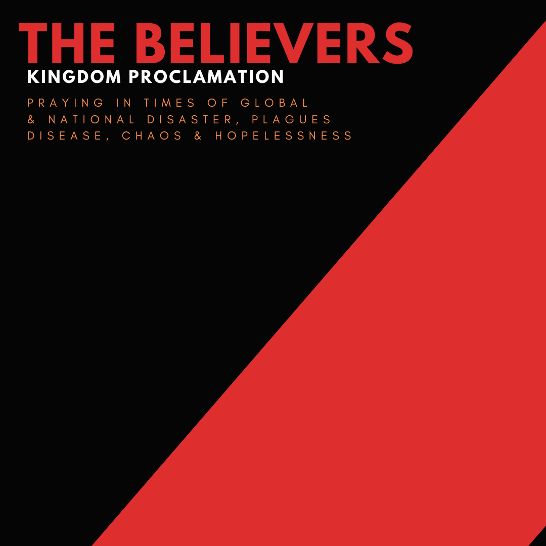 Believer′s Kingdom Proclamation