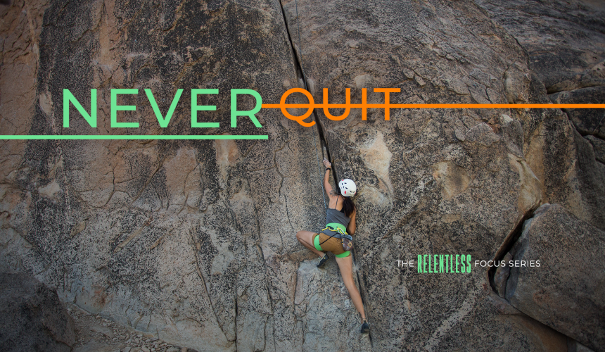 Never Quit – Week 2