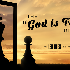 The God is First Principle Part 4